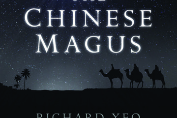 The Chinese Magus By Richard Yeo, Top Hat Books, 310 pages, paperback, £11.99.